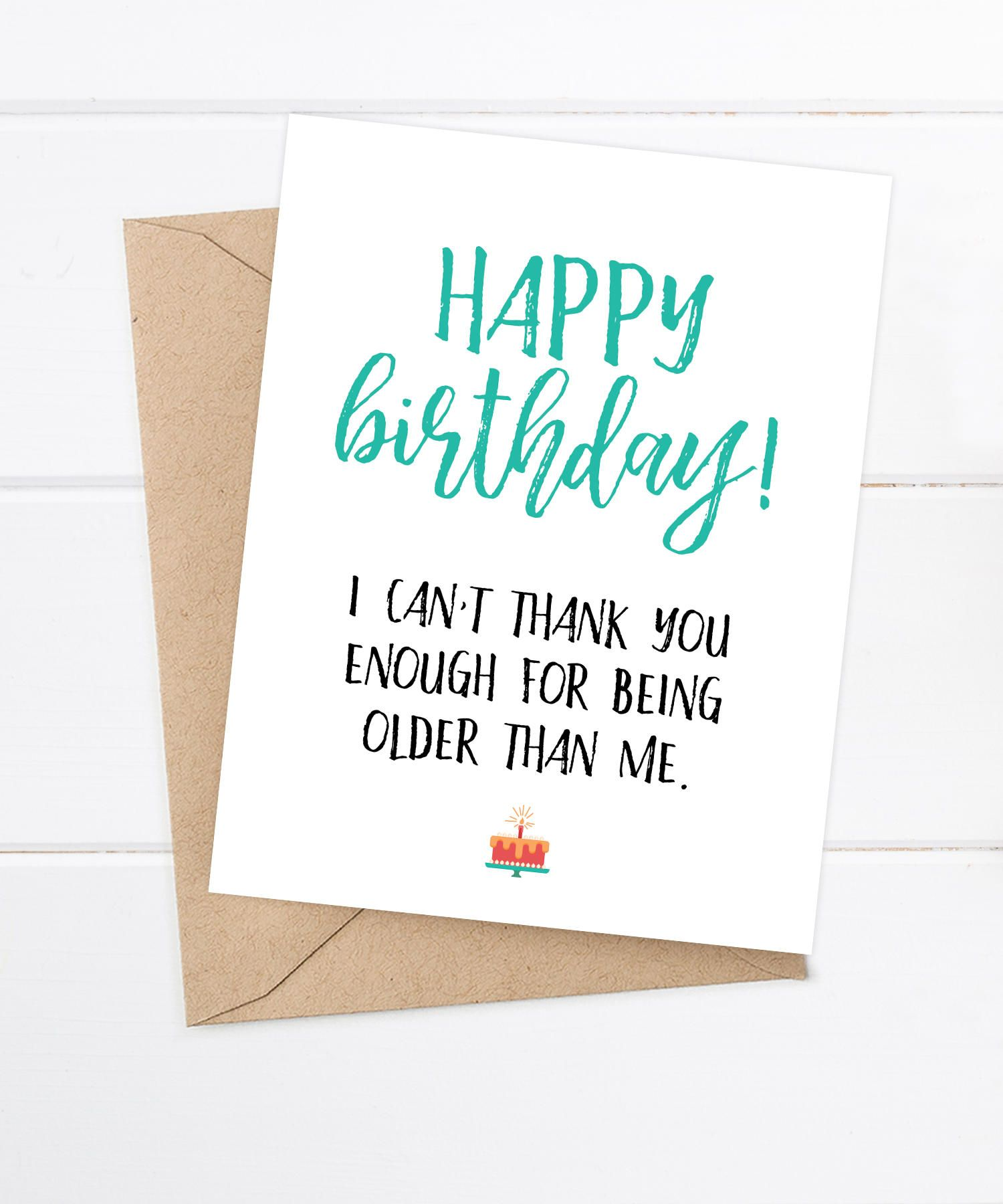 Pin by heyar padron on funny birthday cards pinterest cards funny birthday card older sister card brother birthday funny snarky card i cant thank you enough for being older than me by flairandpaper on etsy kristyandbryce Choice Image