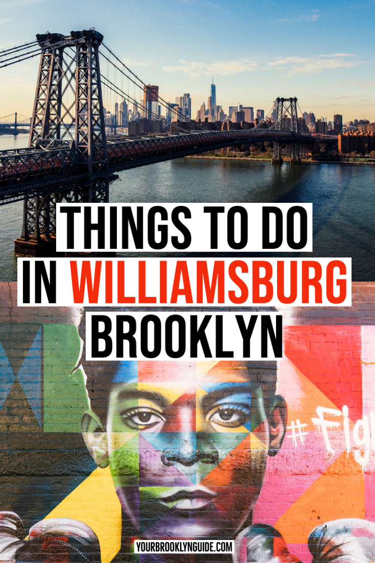 Amazing Things to do in Williamsburg Brooklyn (Local's Guide) - Your Brooklyn Guide
