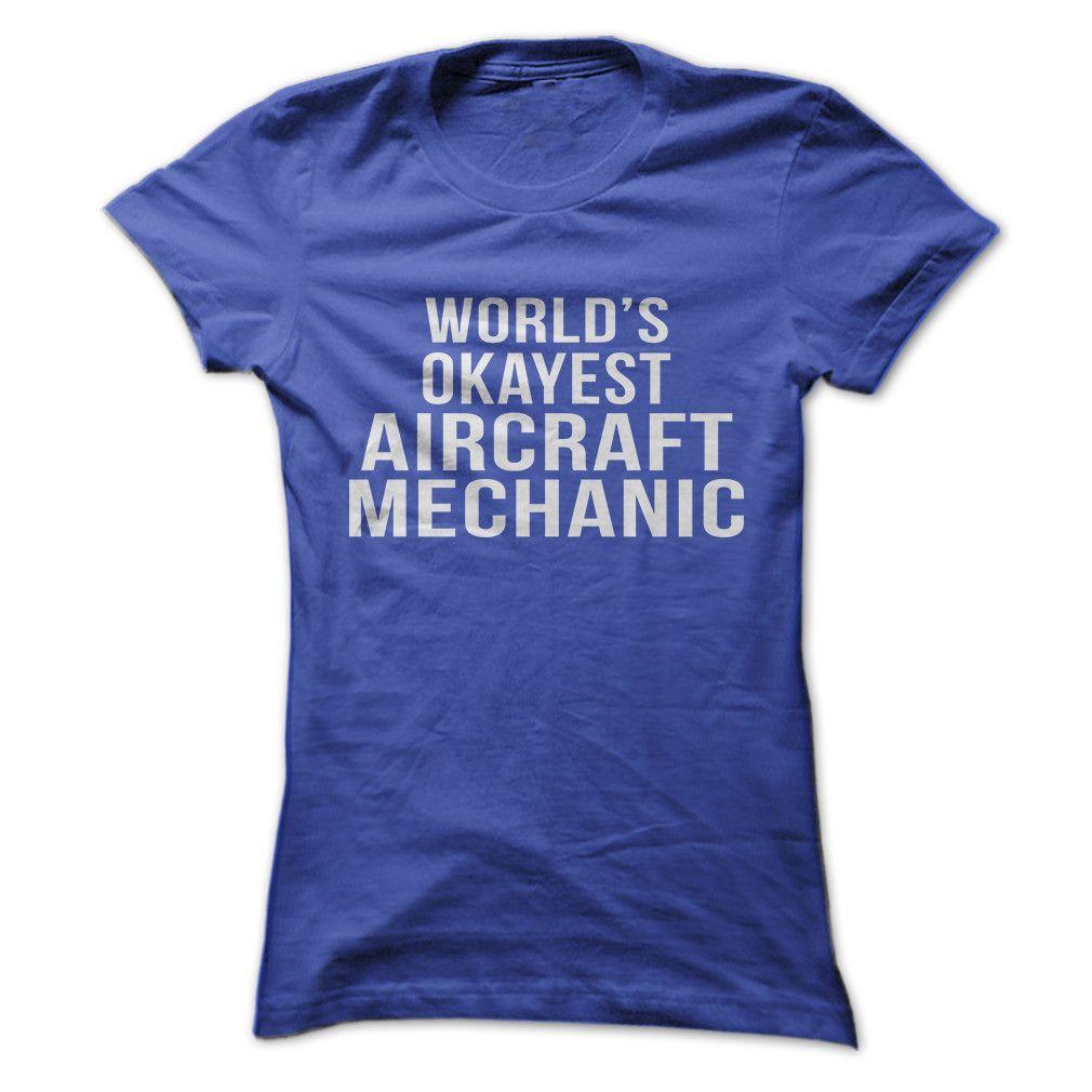 World's Okayest Aircraft Mechanic