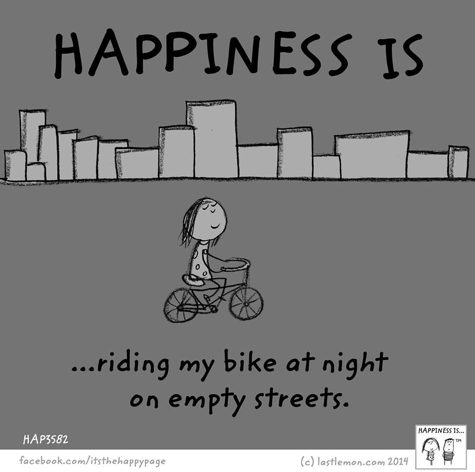 Happiness Cycling Inspiration Cycling Humor Cycling Quotes
