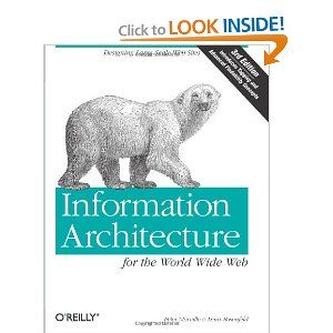 Information Architecture For The World Wide Web Designing Large Scale Web Sites 3rd Edition Information Architecture Web Design Books Information Architect