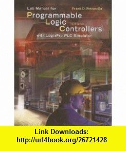 lab manual for programmable logic controller with logixpro plc rh pinterest com programmable logic controller lab manual pdf programmable logic controller lab manual pdf