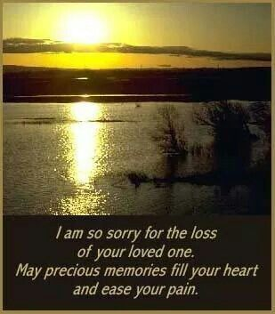 So Sorry About The Loss Of Your Loved One With Images Wishes