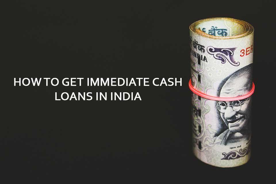 Cash Loans Online Get Instant Cash Loans In India In 2020 Cash
