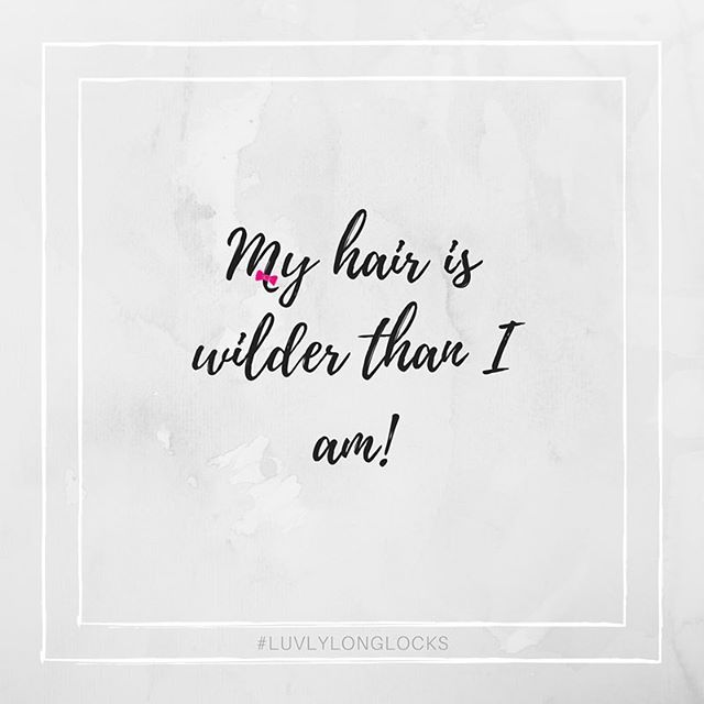 Luvlylonglocks The Premier Website For Salons Stylists And Hair Lovers Hair Quotes Funny Hair Quotes Hair Quotes Inspirational