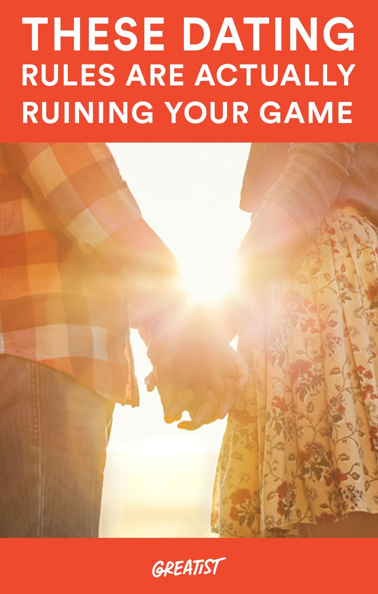 These Dating Rules Are Actually Ruining Your Game