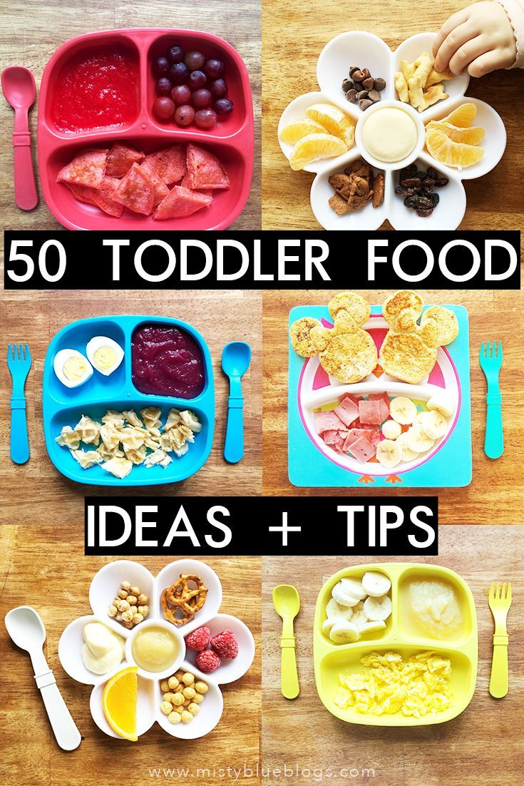50 Toddler Food Ideas And Tips To Help Inspire You Give Some New