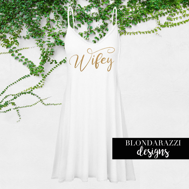 Wifey shirt tunic spaghetti strap mini dress gift for the bride