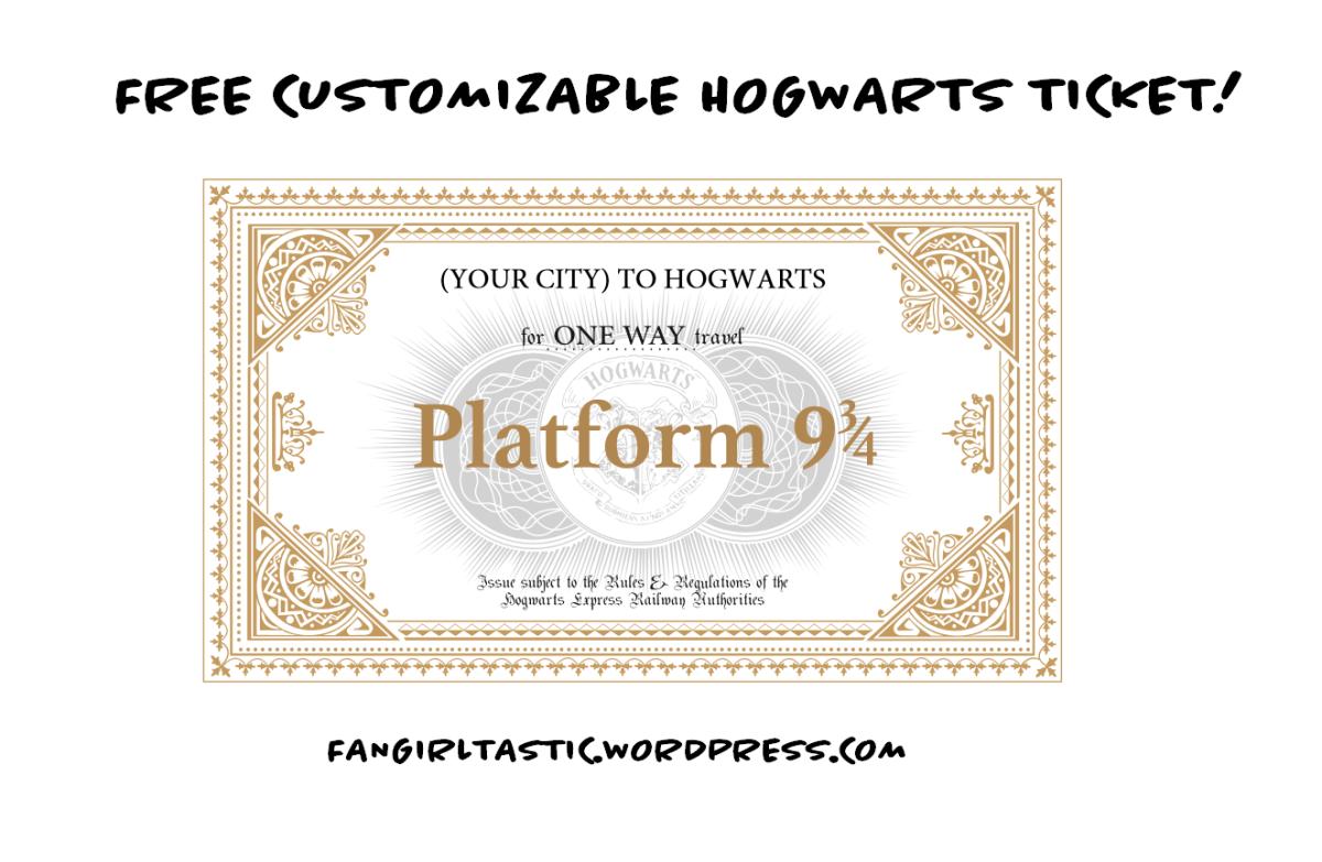 Free Customizable Hogwarts Ticket Hogwarts Express Ticket Hogwarts Hogwarts Train