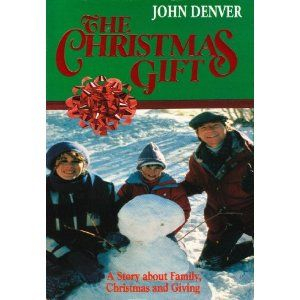 The Christmas Gift With John Denver And Jane Kaczmarek John Denver Christmas Christmas Movies List Christmas Movies