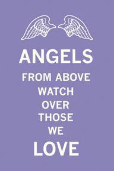 Angels watch from above! !