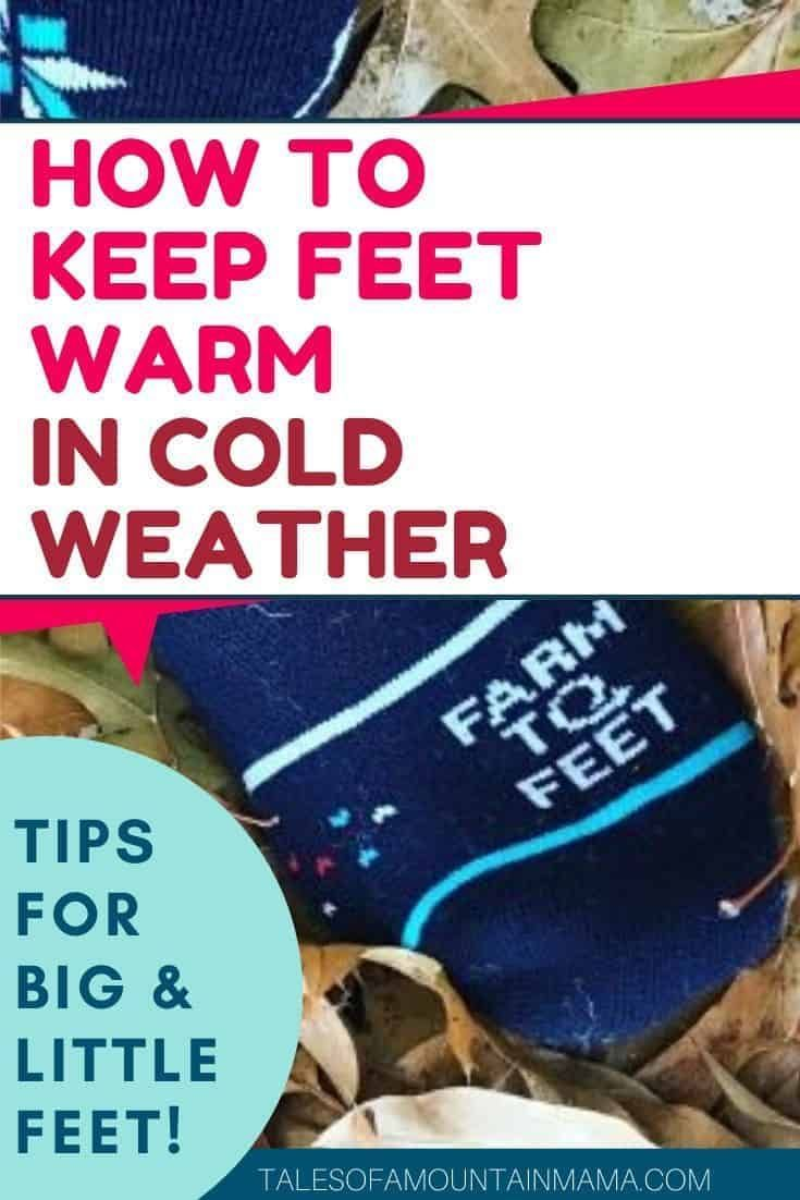 How to Keep Feet Warm in Cold Weather – Tales of a Mountain Mama