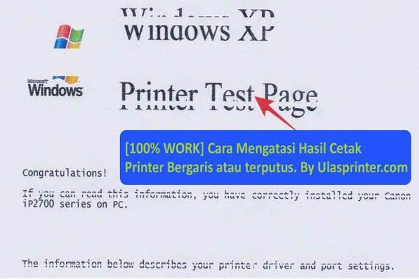 100% WORK] Cara Mengatasi Hasil Cetak Printer Bergaris atau terputus