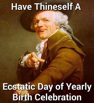 a46bf72eddda2caa8e18f93f43f9d574 50 best funny happy birthday pictures 4 birthday funnies,Happy Birthday Sick Meme