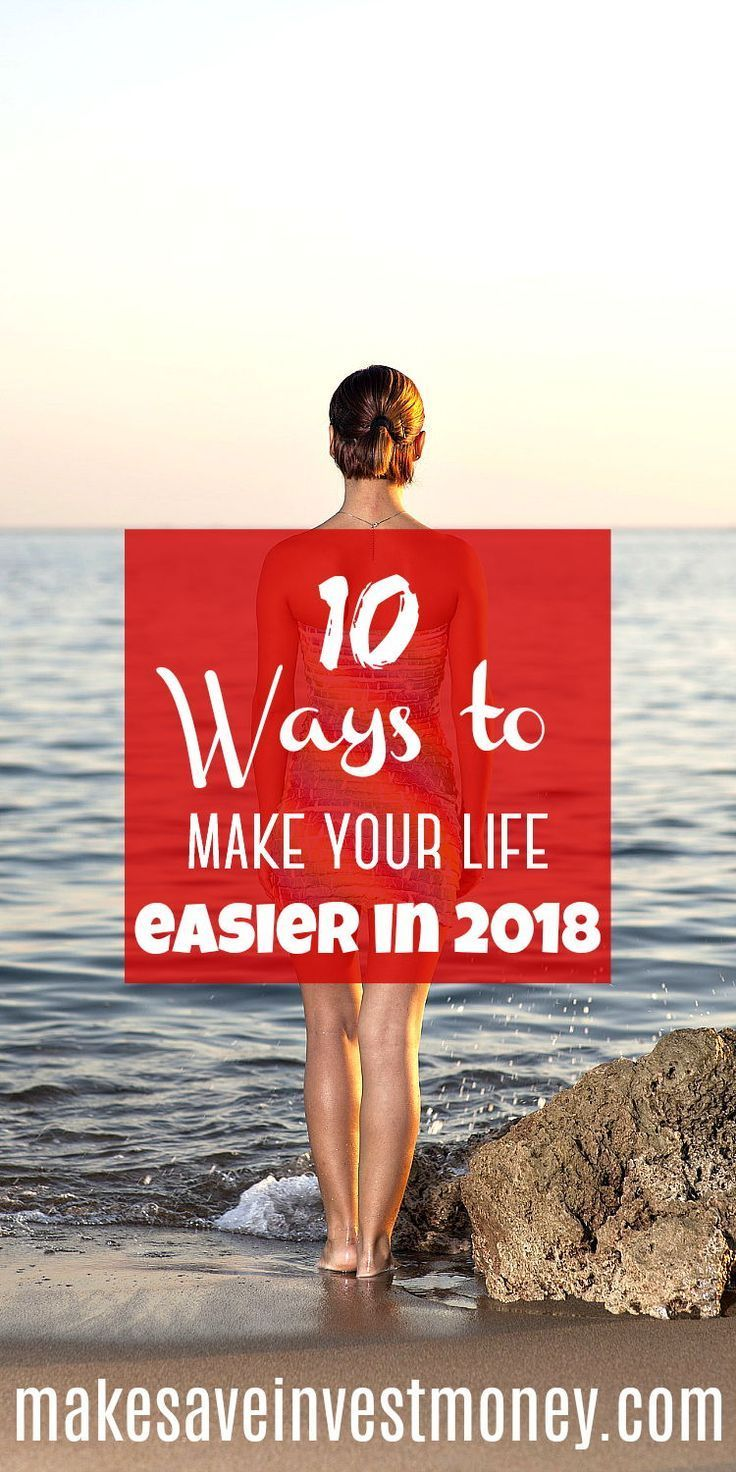 10 ways to make your life easier in 2018 investing money