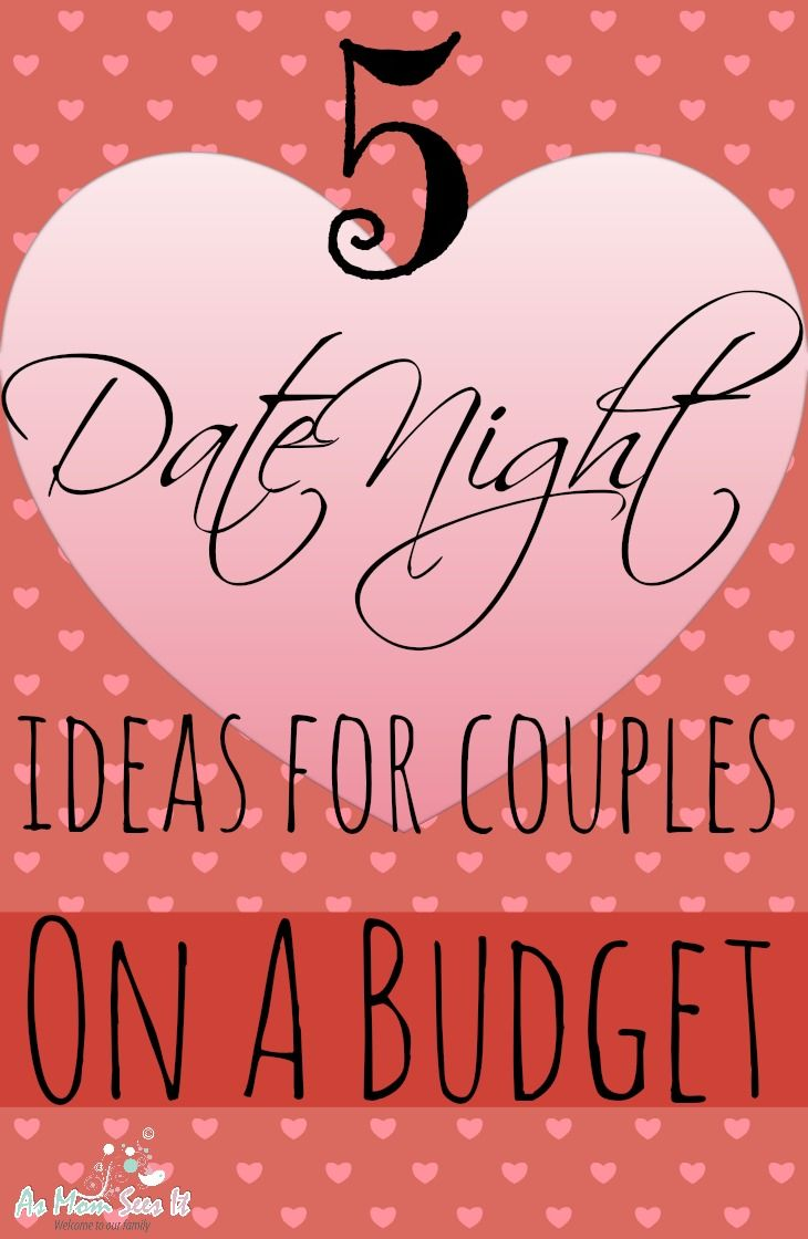 5 Valentine S Day Date Ideas For Couples On A Budget Pinterest