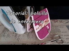 #Tutorial: organizador o bolsillo de enfermera. - YouTube