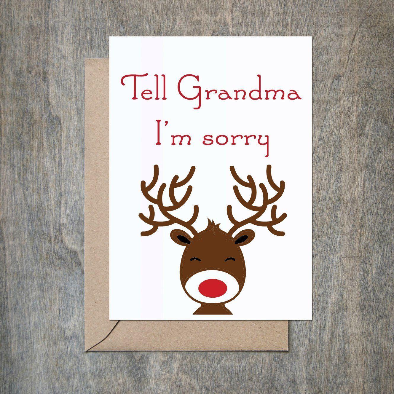 Tell grandma i 39 m sorry reindeer funny holiday card funny for Funny reindeer christmas cards