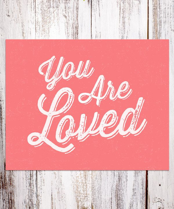 Look at this BirdRow Coral 'You Are Loved' Print on #zulily today!