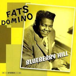Fats Domino Blueberry Hill Cover Songs Songs Jazz Radio