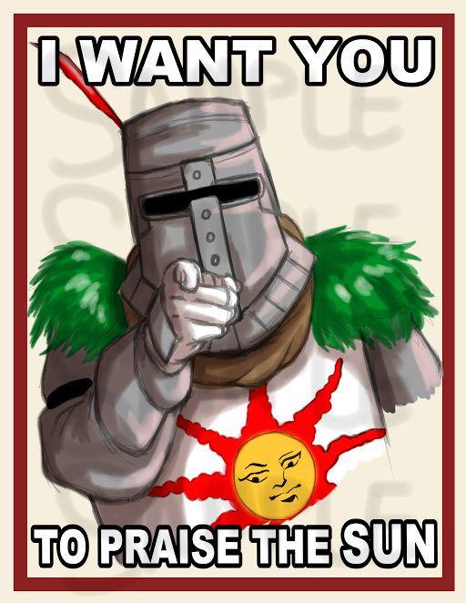 Dark Souls Praise The Sun Poster Solaire Dark Souls Meme Dark Souls Dark Souls Solaire
