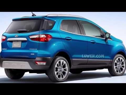 2018 Ford Ecosport Us Interior Exterior Specs Review