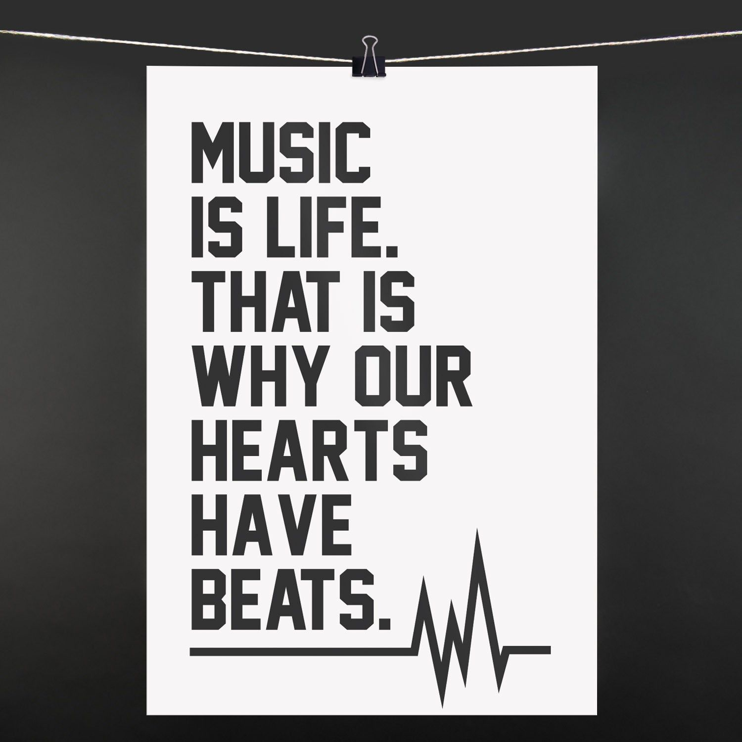 poster music is life that is why our hearts have beats 9. Black Bedroom Furniture Sets. Home Design Ideas
