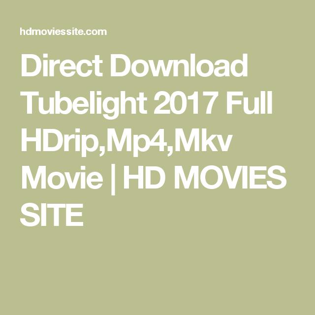 Direct Download Tubelight 2017 Full HDrip,Mp4,Mkv Movie | HD