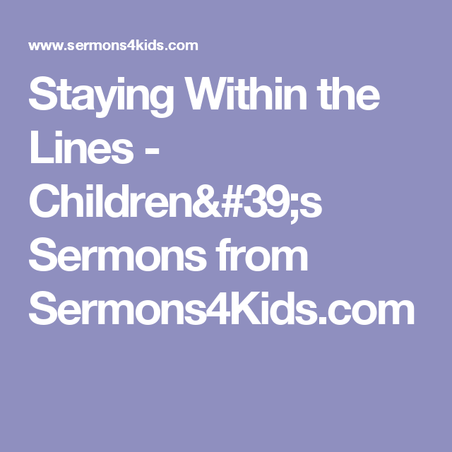 Staying Within the Lines - Children's Sermons from