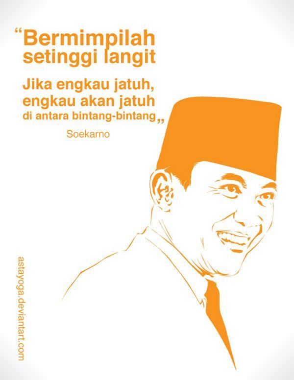 Soekarno Quote By Astayoga Deviantart Com On Deviantart Contact
