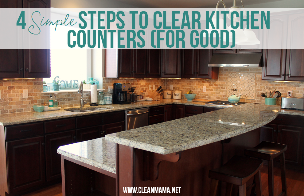 4 Simple Steps To Clear Kitchen Counters For Good Kitchen