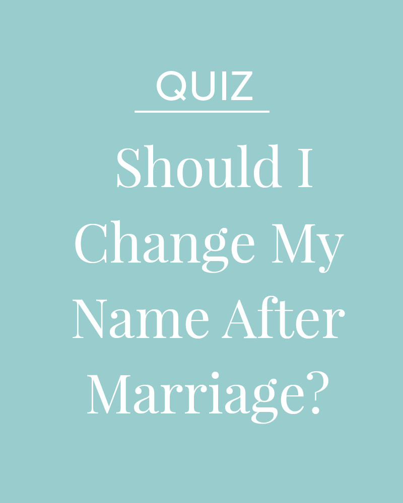 Quiz: Should I Change My Name After Marriage?