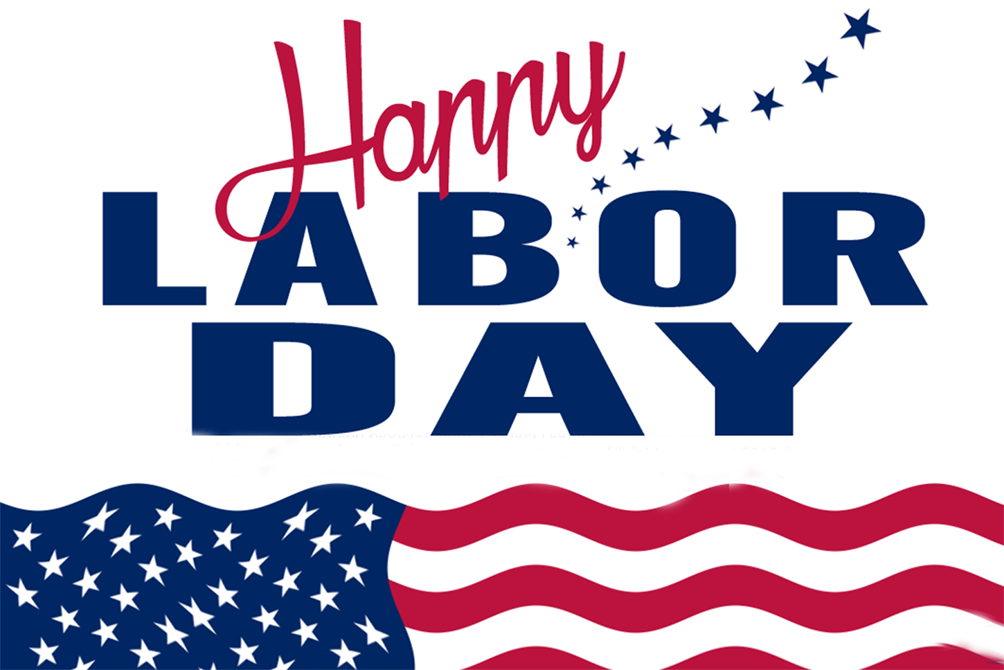 Happy Labor Day In Observance Of The Holiday We Will Be Closing The Office Friday At 1 00pm And Closed On M Labor Day Quotes Happy Labor Day Labour Day Wishes