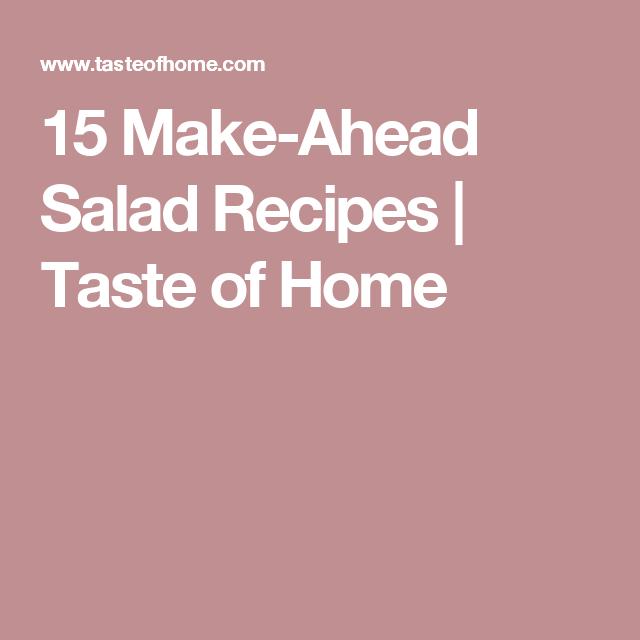 15 Make-Ahead Salad Recipes | Taste of Home