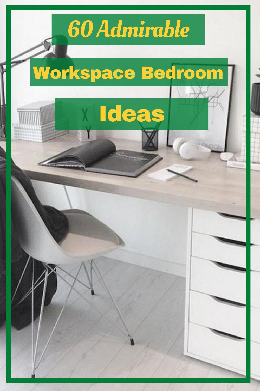 60 Admirable Workspace Bedroom Ideas Decor Bedroomdecor Workspacebedroom