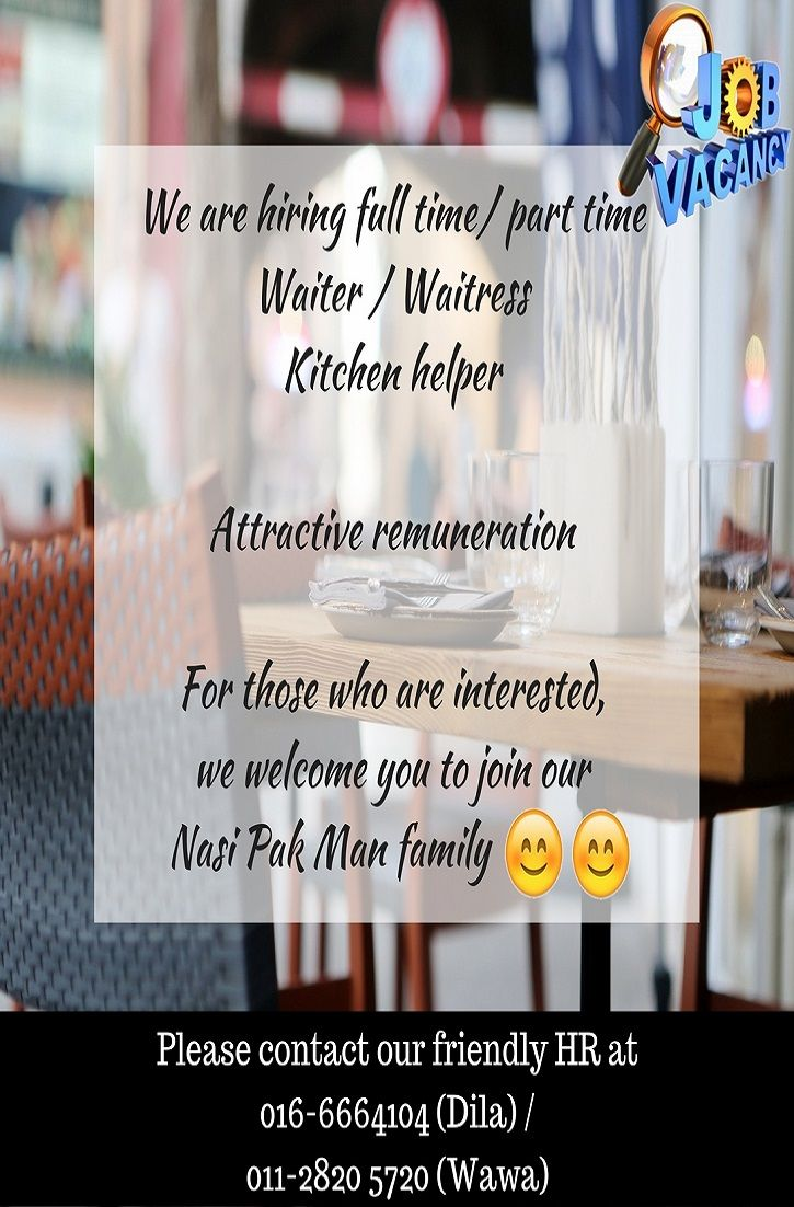 Nasi Pak Man Is Hiring Now Are You The One We Are Looking For Jobvacancymalaysia Waiter Waitress Kitchenhelper Parttimej Waiter Kitchen Helper Waitress