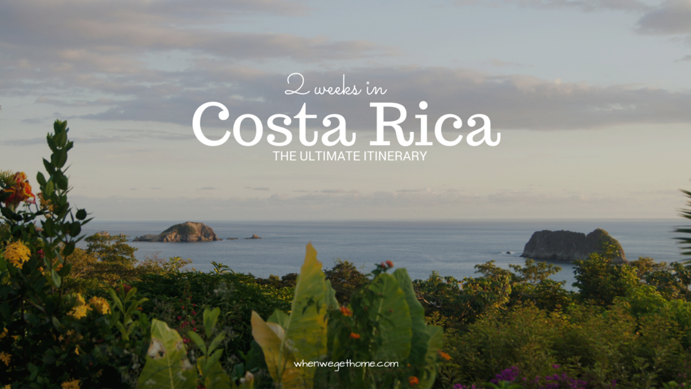 2 Week Itinerary for Costa Rica — When We Get Home #itinerary #costarica #2weeks #centralamerica