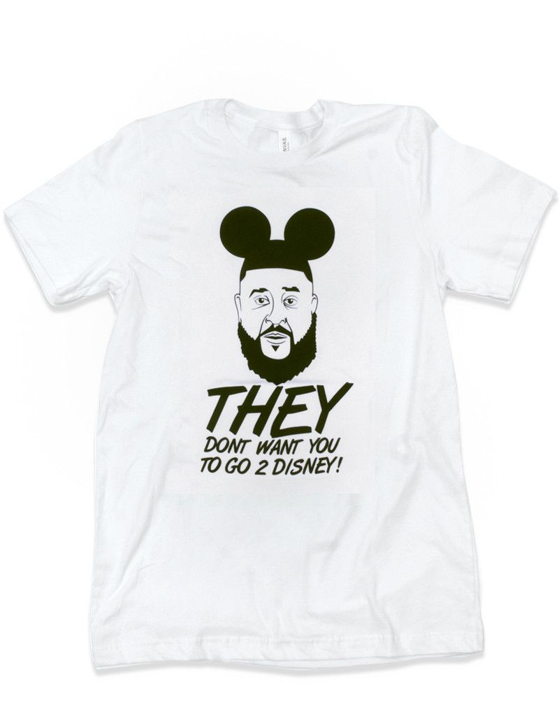 They Don't Want You To Go 2 Disney! Tee. Main Street Press.