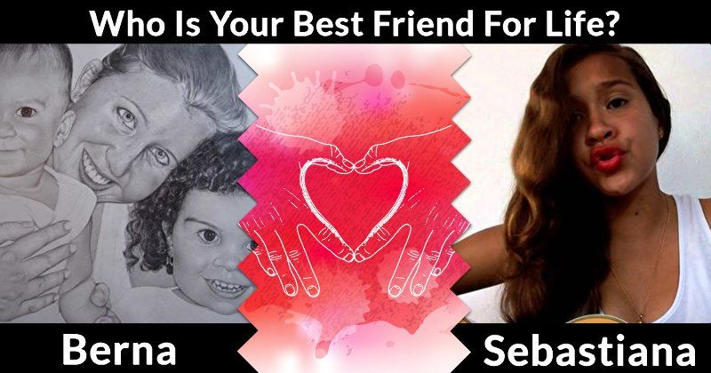 Who Is Your Best Friend For Life?