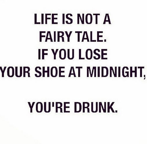 Youre Drunk Quotes Funny Quotes Funny Quotes About Life Quotes