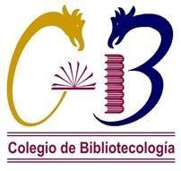 Colegio de Bibliotecología, Universidad Nacional Autónoma de México http://colegiodebibliotecologia.filos.unam.mx