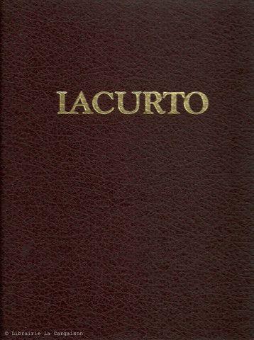 IACURTO, FRANCESCO. Francesco Iacurto, R.C.A. (Coffret: un volume sous étui) (Dédicacé)