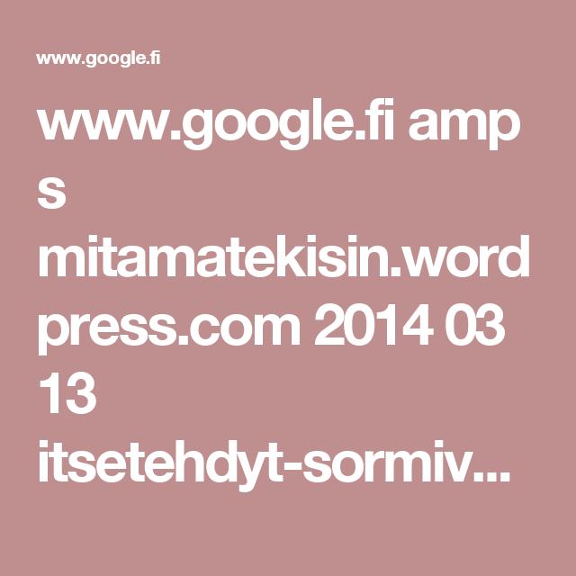 www.google.fi amp s mitamatekisin.wordpress.com 2014 03 13 itsetehdyt-sormivarit amp