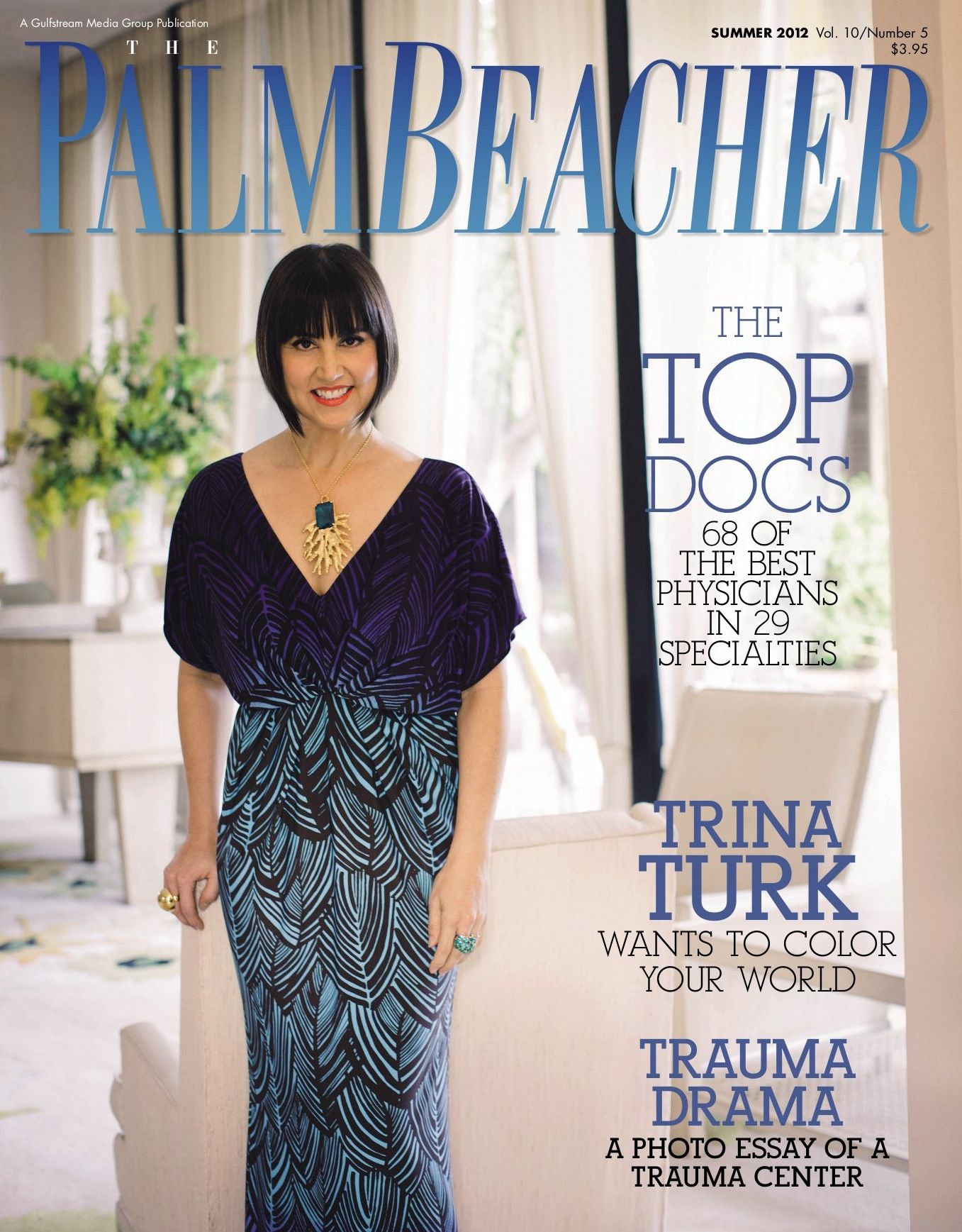 Palm Beacher Magazine, Summer 2012  http://www.PalmBeacherMagazine.com