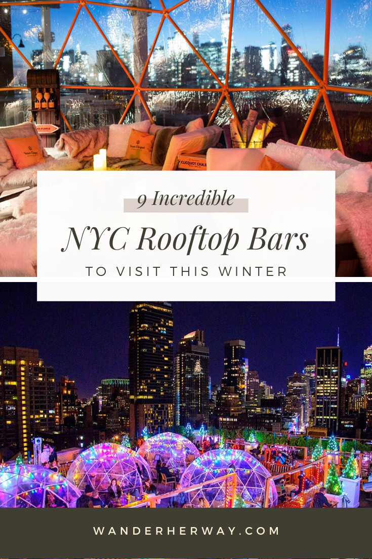 The Best Winter Rooftop Bars in NYC | Rooftop bars nyc ...