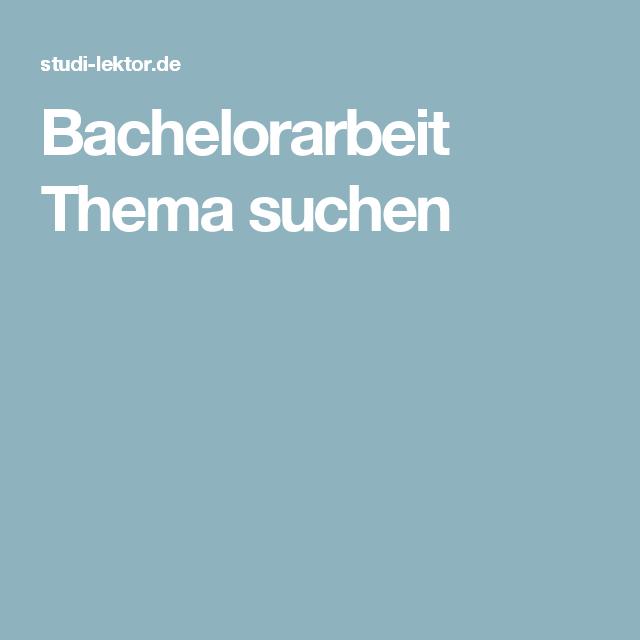 Bachelorarbeit Thema Suchen Bachelorarbeit Bachelorarbeit Soziale Arbeit Soziale Arbeit Studium