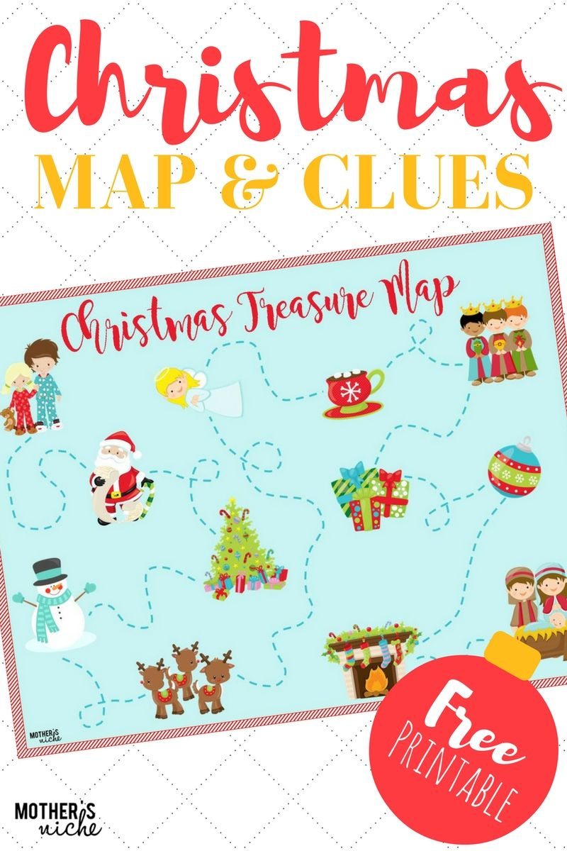 CHRISTMAS TREASURE MAP: FREE PRINTABLE Map and Clues   Preschool ...