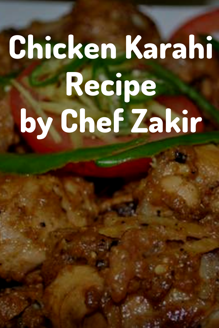8 Best Chicken Karahi Recipes In 2021 Don T Miss To Taste Recipe Karahi Recipe Chicken Karahi Recipes
