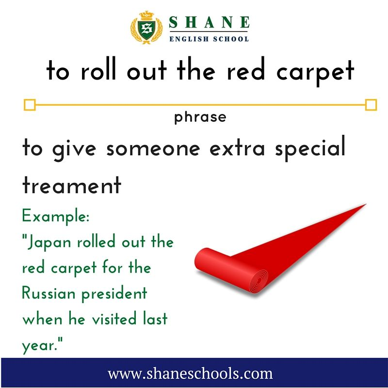 Esl Efl English Lesson To Roll Out The Red Carpet Idioms And Phrases English Phrases English Idioms
