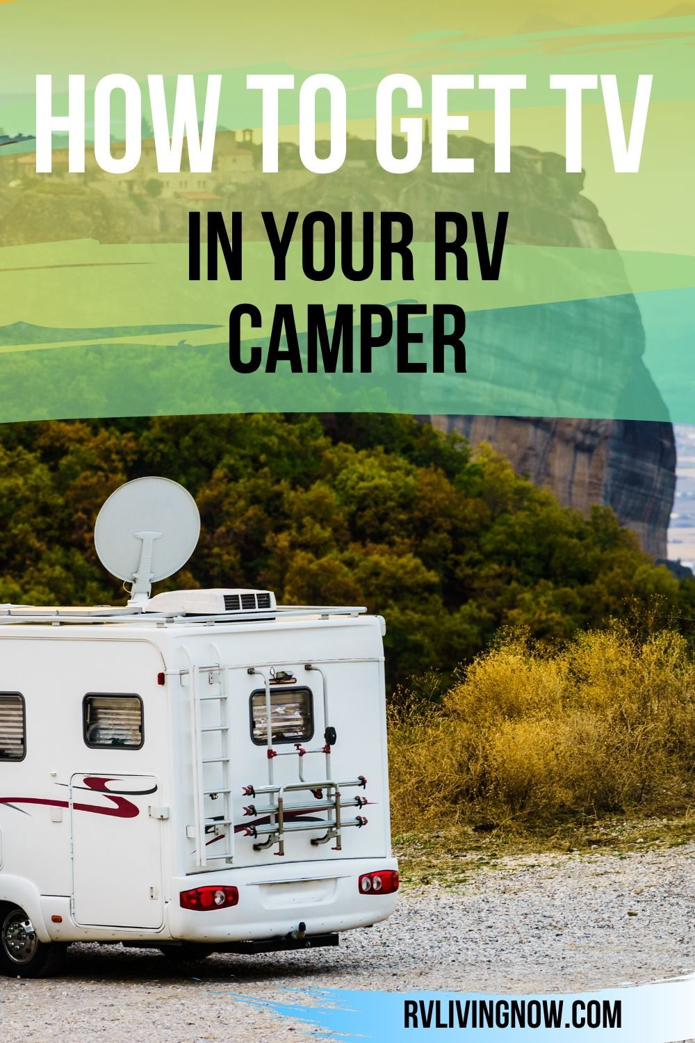 Best Options To Get Tv While Rv Camping In 2020 In 2020 Rv Tv Rv Rv Living Full Time